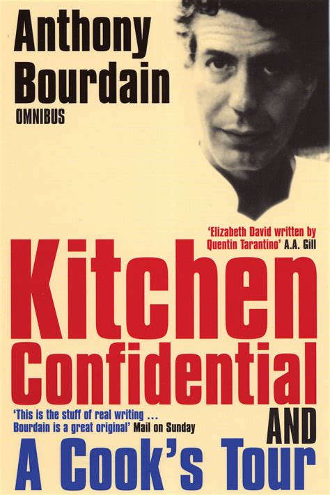 Kitchen Confidential Summary Of The Book Anthony Bourdain Omnibus Kitchen Confidential A Cook S