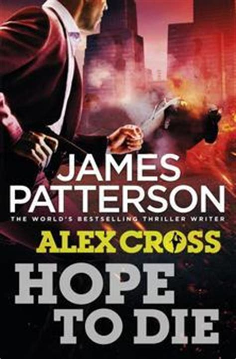 hope to die alex cross 22 by james patterson reviews discussion bookclubs lists