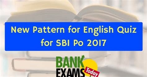 english pattern for bank po new pattern for english quiz for sbi po 2017 part 5