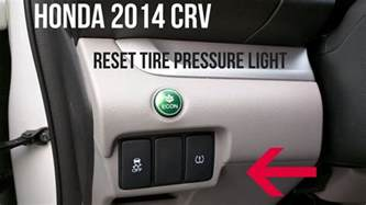 Honda Tire Pressure Light by Honda Crv 2014 How To Turn A Tire Pressure Warning