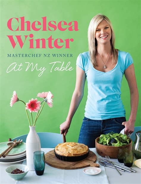 chelsea winter at my table by chelsea winter penguin books new zealand