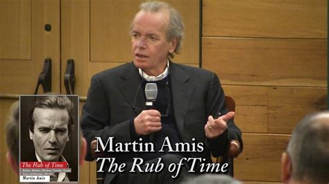 the rub of time martin amis quot the rub of time quot youtube