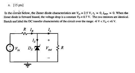 zener diode circuit questions in the circuit below the zener diode characterist chegg
