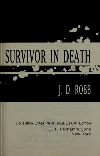 Visions In Jd Robb survivor in 2005 edition open library