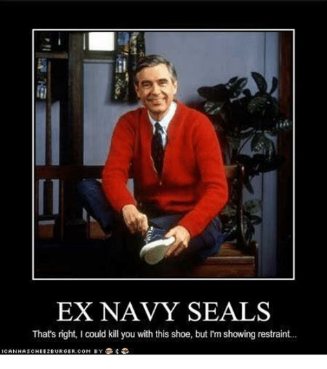 Navy Seal Meme - ex navy seals that s right i could kill you with this shoe but i m showing restraint ex s meme