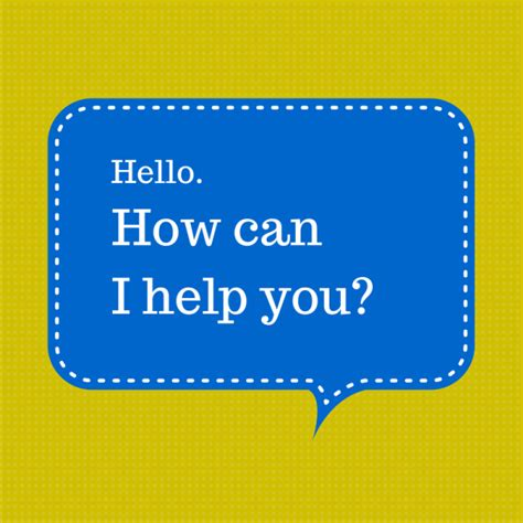 how can you a the most effective websites say hello and how can i help you