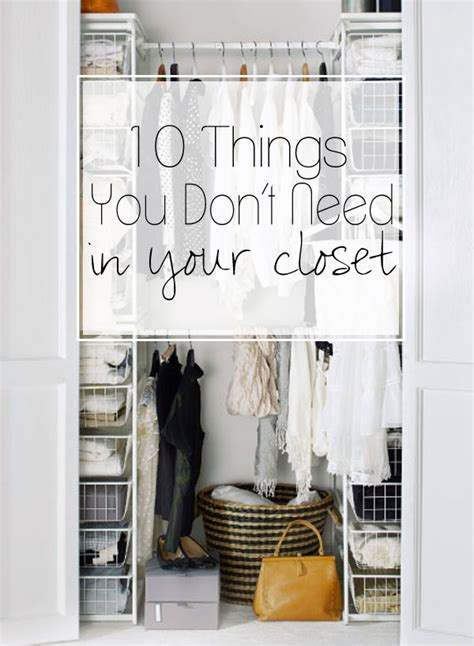 10 things you don t need in your closet the budget