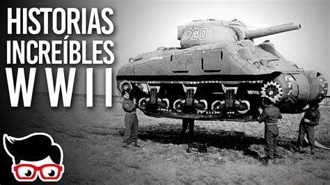 imagenes asombrosas de la segunda guerra mundial historias incre 237 bles de la segunda guerra mundial hi 1
