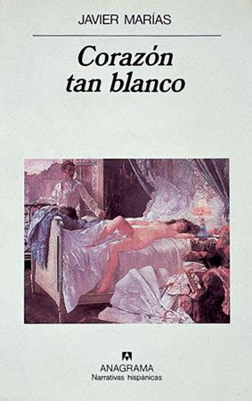 libro corazn tan blanco quot coraz 243 n tan blanco quot javier mar 237 as vavel com