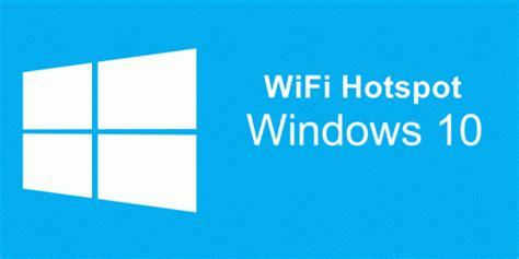 cara membuat hotspot dengan wifi laptop di windows xp cara mudah membuat wifi hotspot di pc atau laptop windows