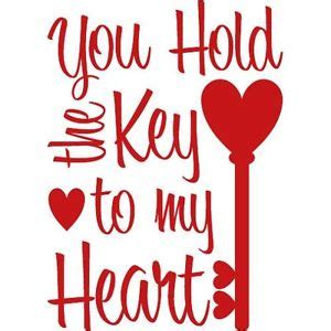you have my heart quotes you hold key heart to my heart