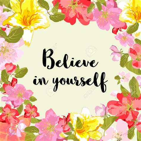 flower design quotes 53864860 believe in yourself motivational quote typography