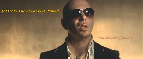 Hip On The Floor Lyrics by What S List Of Top And Best Songs Of Pitbull In