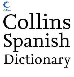 collins spanish dictionary complete collins spanish dictionary wikipedia