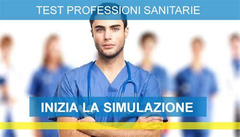 simulazione test d ingresso scienze infermieristiche test professioni sanitarie 2017 simulazioni