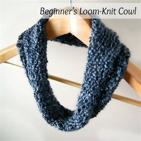 knitting loom cowl cowl simple beginner s loom knit tutorial knit cowl