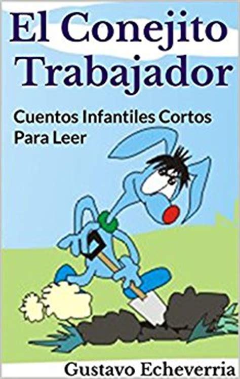 cuentos para leer cortos cuentos infantiles cortos para leer el conejito
