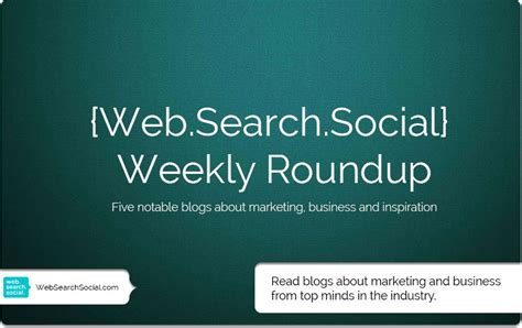 Web Snob Weekly Roundup by Top Marketing Blogs Content Marketing Ideas A Ff