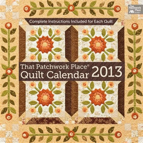 That Patchwork Place - magnolia bay quilts that patchwork place quilt calendar 2013