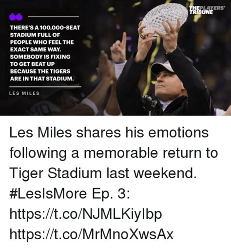 Les Miles Memes - theplayers tribune there s a 100000 seat stadium full of