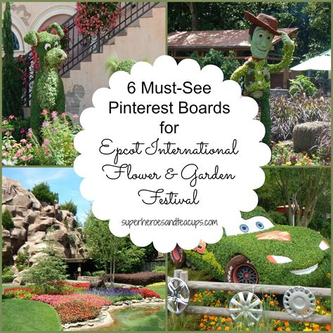 International Flower And Garden Festival 6 Must See Boards For The Epcot International Flower And Garden Festival
