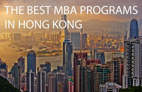 Best Mba For by The Best Mba Programs In Hong Kong 187 Touch Mba