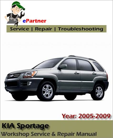2005 Kia Repair Manual Kia Sportage Service Repair Manual 2005 2010 Automotive