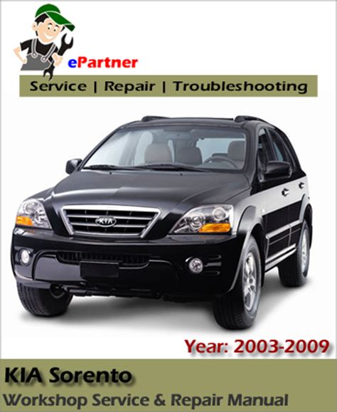 Kia Troubleshooting Kia Sorento Service Repair Manual 2003 2009 Automotive