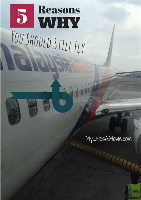 5 Reasons Why You Should 5 reasons why you should still fly malaysia airlinesmy
