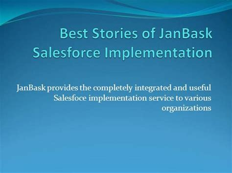 Janbask Best Stories Of Janbask Salesforce Implementation Authorstream Salesforce Powerpoint Template