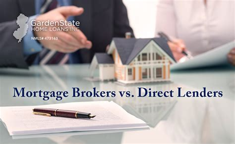 State Home Mortgage by Mortgage Brokers Vs Lenders Garden State Home Loans