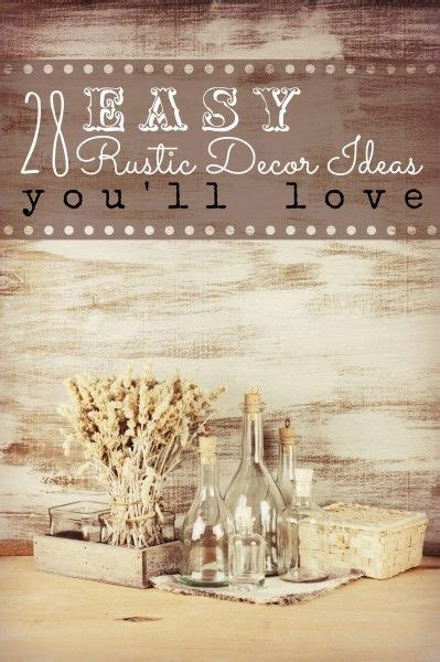 Rustic Cabin Decorations Cheap by 17 Best Rustic Decorating Ideas On Diy Rustic