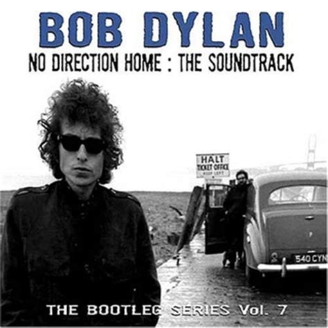 bob no direction home the soundtrack the bootleg
