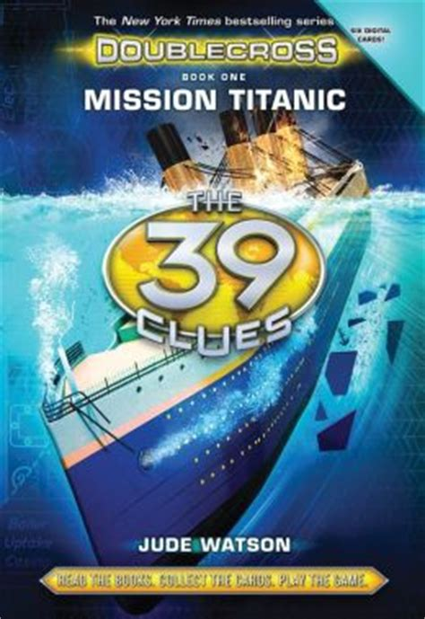 mission 2 supersonic series 1 mission titanic the 39 clues doublecross series 1 by
