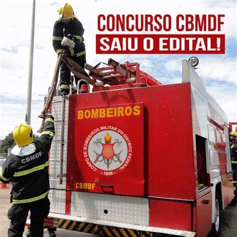 edital concurso bombeiro mg 2016 concurso bombeiros df 2016 saiu o edital para soldados
