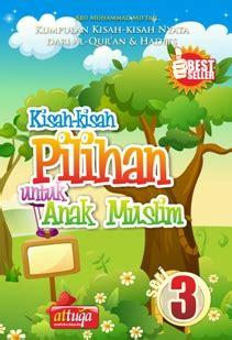 Seri Situs Situs Dalam Al Qur An kisah kisah pilihan untuk anak muslim seri 3 at tuqa