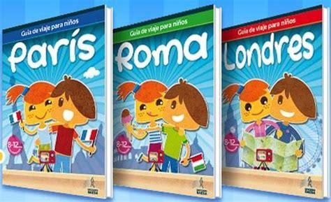 libro madrid guas infantiles gu 237 as de viaje infantiles para escapadas a roma par 237 s londres lisboa nueva york y madrid