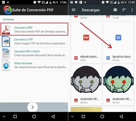 Convertir Imagenes A Pdf Android | c 243 mo convertir documentos doc docx a pdf en android