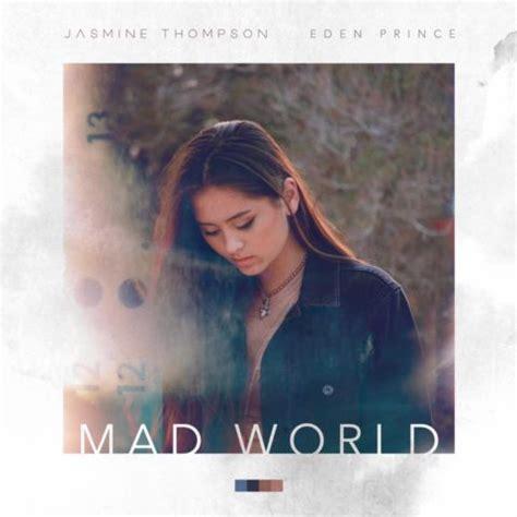 mad world gary jules testo mad world thompson con testo e traduzione
