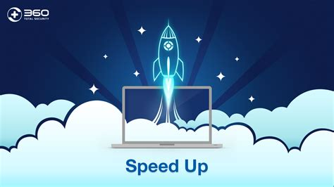 Speed Up speed up your pc and improve your digital 360 total security