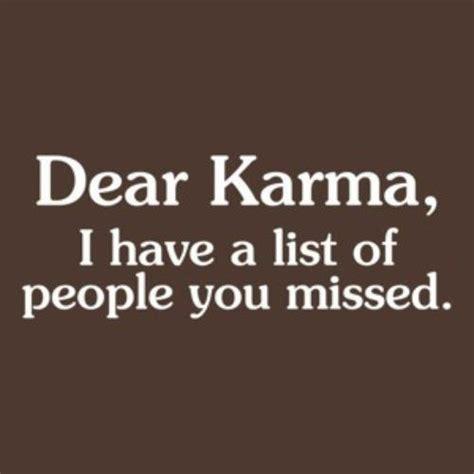 Karma Quotes Karma Quotes Quotesgram