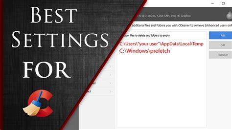 ccleaner best settings ccleaner best settings optimal settings for ccleaner 2018