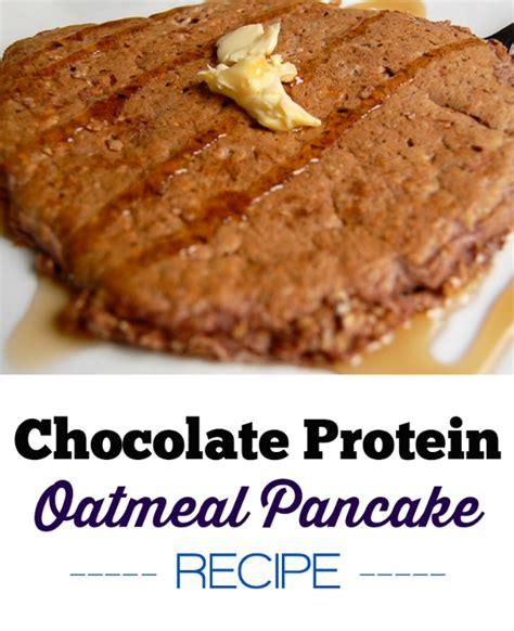 protein oatmeal pancakes chocolate protein oatmeal pancake recipe a merry