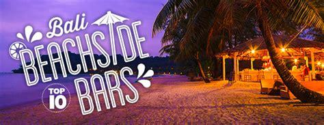 Top 10 Beach Bars In Bali Flight Centre Nz