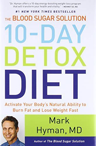 10 Day Blood Sugar Solution Detox by The Blood Sugar Solution 10 Day Detox Diet Activate Your