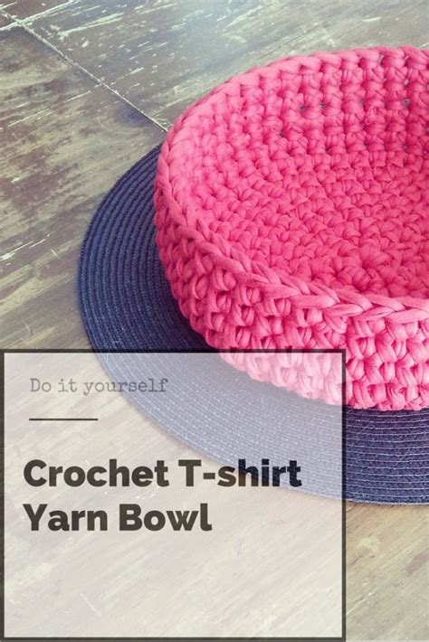crochet pattern t shirt yarn crochet t shirt yarn bowl b hooked crochet