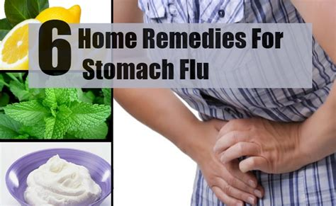 6 home remedies for stomach flu treatments