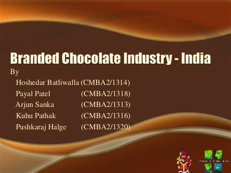 Mba Chocolate Industry In India Beautiful Project by Indian Chocolate Industry Analysis Hoshedar Batliwalla
