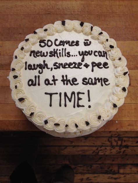 Funny Cake Sayings About Turning  Recipe Pinterest