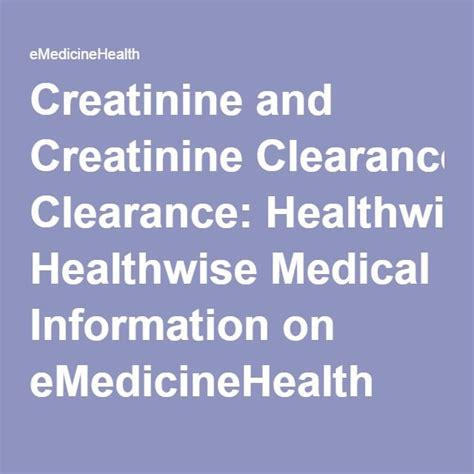 gallstones healthwise medical information on emedicinehealth 25 best ideas about creatinine clearance on pinterest